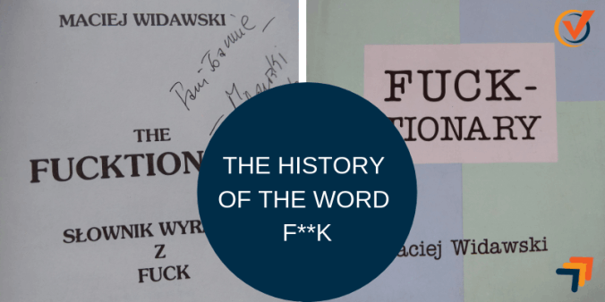 THE HISTORY OF THE WORD F**K